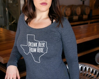 Craft Beer Texas- TX- Drink Beer From Here™ Women's Long Sleeve Shirt