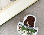 Book Babe Brunette Vinyl Sticker / Reader Gift / Modern Sticker / Laptop Sticker / Girl Sticker / Bookworm Sticker / Waterproof Sticker