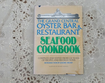 The Grand Central Oyster Bar & Restaurant Seafood Cookbook Jerome Brody 1977