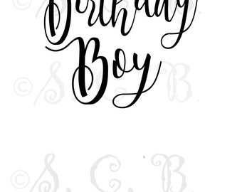 Birthday Boy  SVG cutting file / birthday cutting file/ SVG File download / cricut / silhouette/ birthday svg file