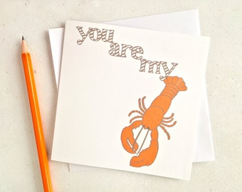 You're my lobster card – lobster love card – engagement card – lobster greetings card – funny card – love you card – wife card – anniversary