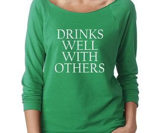 Drinks Well With Others, St Patricks Day Shirt Women, St Patricks Day Shirt Funny, Drinking Shirt, I love day drinking, Shamrock Shirt