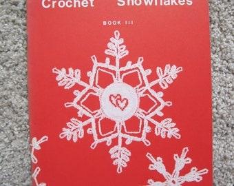 Crochet Pattern Book - Snowflakes Book III - by Helen Haywood - Vintage 1980