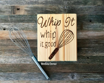 Funny Kitchen signs, Whip it Good, Rustic kitchen decor, Wooden kitchen sign, Kitchen sign decor, Kitchen sign wood, Kitchen sign decor
