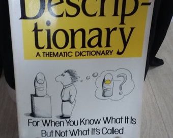 Vintage Book Descriptionary--For When you Know What it is but not what it's Called.  1992 Edition Marc McCutcheonn