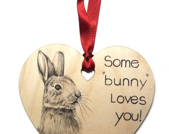 "Rabbit Bunny home decoration, Unique hand drawn wooden heart gift, Valentines / Anniversary / Birthday message ""Some Bunny Loves You""."