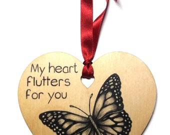 "Butterfly home decoration, Unique hand drawn wooden heart gift, Valentines / Birthday / Anniversary message ""My heart flutters for you""."