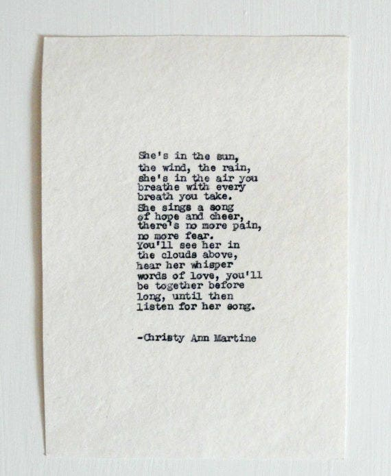 She's In The Sun The Wind The Rain Sympathy Poem by Christy Ann Martine
