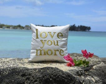 """40% OFF """"Love You More"""" Cushion Pillow Mother's Father's Day Couple Valentine Wedding Baby Birthday Love Gift All Sizes Insert Included"""