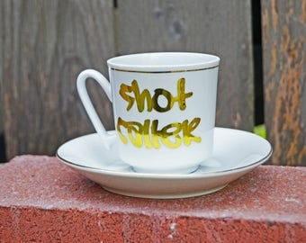 Shot Caller Upcycled Vintage Espresso Cup and Saucer / Graffiti / Coffee /  90s Hip Hop / Rap Music / Espresso Shot Glass