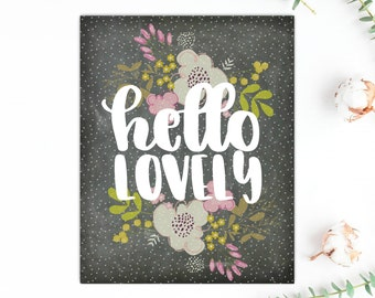 Hello Lovely Chalkboard Floral Typography Print 8.5X11 Premium Matte Poster