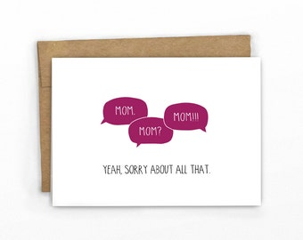 Mother's Day Card ~ Mom. Mom? Mom!!!!  by Cypress Card Co.