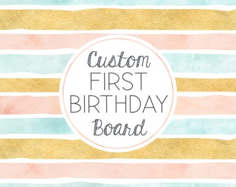 Custom First Birthday Chalkboard Sign