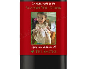 Christmas Our Child Might Be The Reason You Drink Wine Labels, Teacher Gift Wine Labels, Daycare Gift, Christmas Gift- DIY Printable