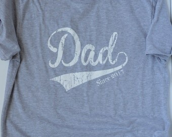 Dad Since 2017 T-Shirt.  New Father gift.  new Dad Gift Baby Shower Gift. 1st Father's Day gift