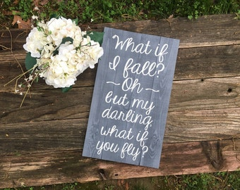What if I fall wooden sign//Christmas gift//Rustic Wooden Sign//Girls room decor//nursery decor//baby shower gift