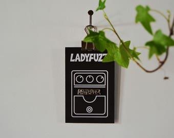 Ladyfuzz Enamel Pin