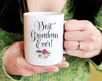 Best Grandma Ever Mug - Grandma Mug Gift for Grandma - Coffee Mug - Best Ever Granny Mug Grandma to Be - Grandma Gift Watercolor Mug - Nanny