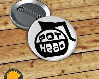 Pot Head Coffee Lovers  Pinback Button