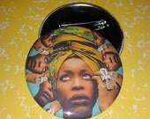 Your choice Erykah Badu pin badge pinback button hand pressed 2-1/4 inch pin