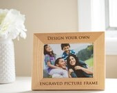 Create Your Own Personalized Picture Frame: Design Your Own Picture Frame, Custom Engraved Picture Frame, Personalize Wood Picture Frame