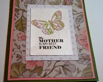 Handmade Mother's Day Card - MY Mother is My Best Friend  in pink and light green, Butterfly