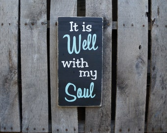 It is Well with my Soul wood sign, hand painted sign wooden sign distressed sign praise art worship sign wall art home decor wood sign