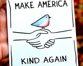 Make America Kind Again  MAGNET!