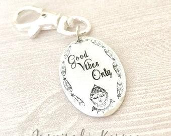 Good Vibes Only Keychain,Daily Mantras, Buddha, Buddha Jewelry, Quote Keychain,Buddha Keychain, Quote Jewelry,Yoga Jewelry,Inspirational,Zen