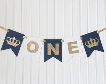 Prince Crown Gold & Navy, white ONE High Chair Banner Happy Birthday /Navy Ombre Royal Birthday/ Prince Party/ Decor/1st birthday, baby boy
