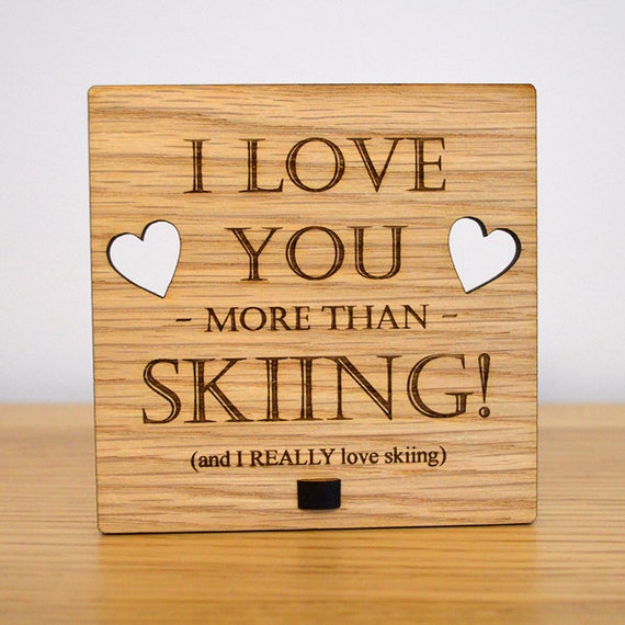 I Love You More Than Skiing Funny By PrettyPersonalisedUK