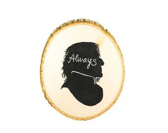 "Snape ""Always"" Silhouette Wooden Plaque"
