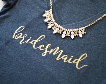 Bridesmaid T Shirt, Bridesmaid Gift. Bridesmaid Shirts. Bridal Party Shirts. Bridesmaid Getting Ready Shirts. Bachelorette Party Shirts