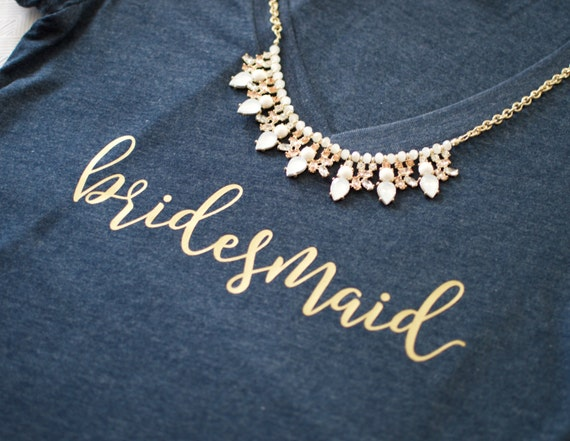 Bridesmaid Gift. Bridesmaid Shirts. Bridesmaid Tank Tops. Bridal Party Shirts. Bridesmaid Getting Ready Shirts. Bachelorette Party Shirts.