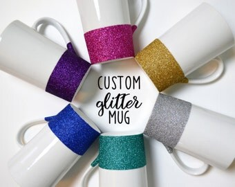 Custom Glitter Coffee Mug // Create your own Coffee Mug // Personalized Coffee Cup // Design your own Mug // Custom Glitter Coffee Cup