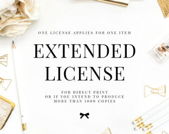 Extended License. For DIRECT PRINT. Applies for a single product.