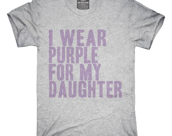 I Wear Purple For My Daughter Awareness Support T-Shirt, Hoodie, Tank Top, Gifts