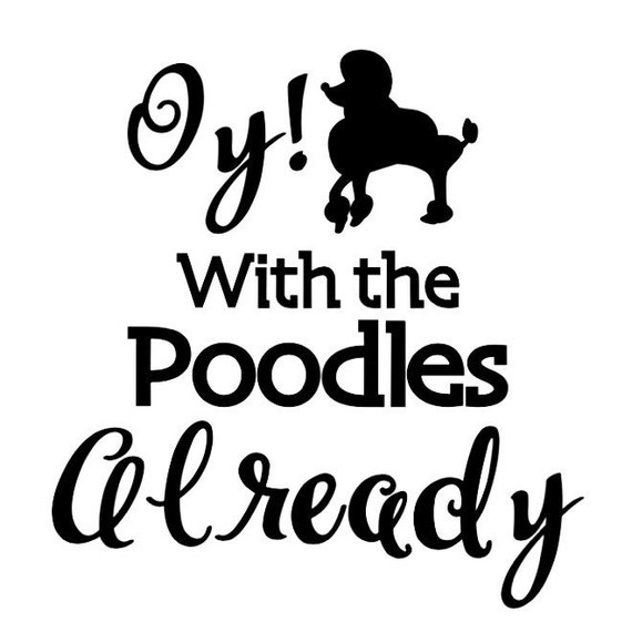 Oy! with the SnickerPoodles, Already - BocaJava.com