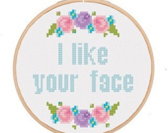 Cross Stitch Kit ( I like your face )