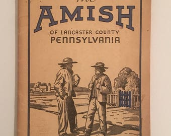 1940 The Amish of Lancaster County Pennsylvania