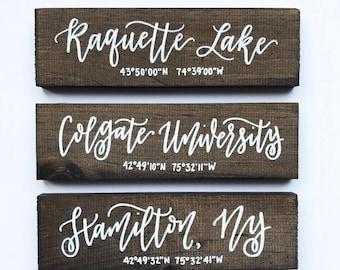 Custom Hometown, College or Name Wood Sign with Latitude/Longitude Coordinates | Wood Sign | Housewarming Gift
