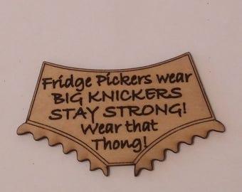 Fridge Magnet - Fridge pickers...