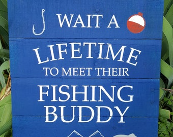 Fishing Buddy sign
