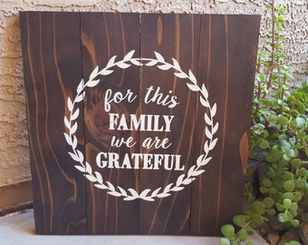 For This Family we are Greatfull.  14x14 dark walnut pallet wood sign