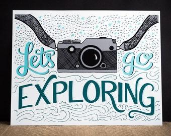 Let's Go Exploring Art Print