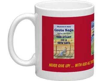 The Greta Yancey Saga Mug, Enjoy drinking your coffee, tea, soda or water while reading the Greta Yancey Saga.