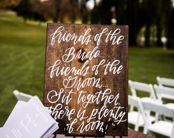 Wedding Sign // Friends of the Bride Friends of the Groom Sit Together, There's Plenty of Room // Wedding Seating // Wood Wedding Sign