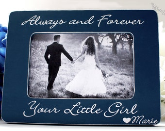 Father of the Bride Gift Always Your Little Girl Gift for Father of the Bride 4x6 Opening