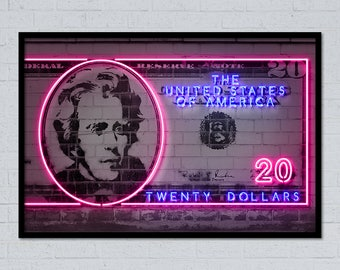 20 dollars Jackson dollar money art dollar art dollar sign dollar print money print neon art neon sign street art stencil art currency art