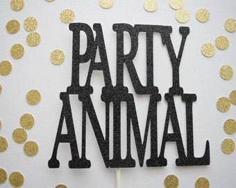 Birthday Cake Topper, Party Animal Cake Topper, Party Animal, Glitter Cake Topper, Party Animal Decor, Party Cake Topper